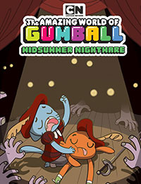 Read The Amazing World of Gumball: Midsummer Nightmare comic online