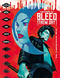 Read Bleed Them Dry comic online